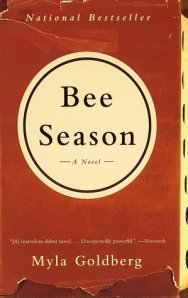 """bee season""by: myla goldberg"