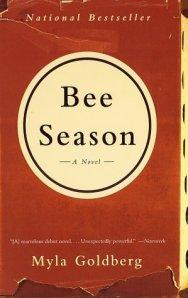"""bee season""by: myla goldberg"