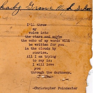 poetry, christopher poindexter, christopher, remington typewriter, beautiful words, art, lovely, throw my voice, i will love you, through the darkness, poem