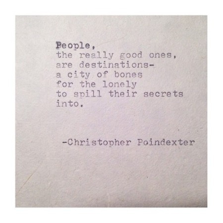 the universe and her, christopher poindexter, poindexter, writing, remington typewriter, poetry, lovely, art, beautiful words, the really good ones, a city of bones, tumblr, poet