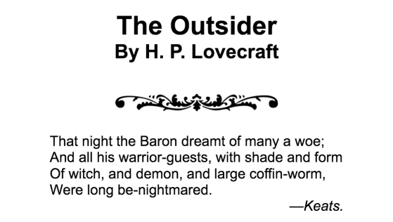 the outsider, h p lovecraft, short stories, horror, keats, warrior-guests, literature, howard phillips lovecraft